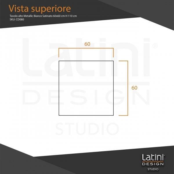 Tavolo alto Metallic Bianco Satinato 60x60 cm H 110 cm